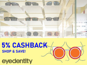 eGSS - Shop. Win. Experience. 5% Cashback @ Eyedentity